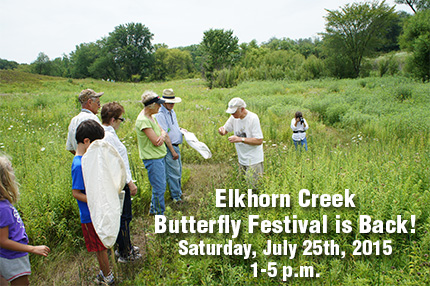 Elkhorn CreekButterfly Festival is Back! Saturday, July 25th, 2015, 1-5 p.m.